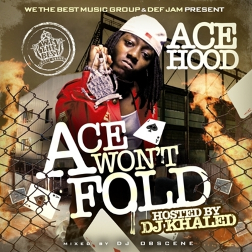 Product picture Ace Hood - Ace Wont Fold